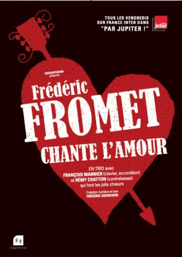 FROMET CHANTE (enfin!) L'AMOUR : samedi 5 février